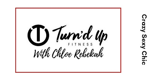 Turn'd Up Fitness at the club with Chloe Rebekah
