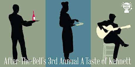 "3rd Annual ""A Taste of Kennett"" tickets"