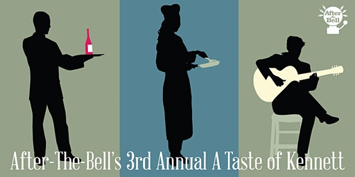 "3rd Annual ""A Taste of Kennett"""