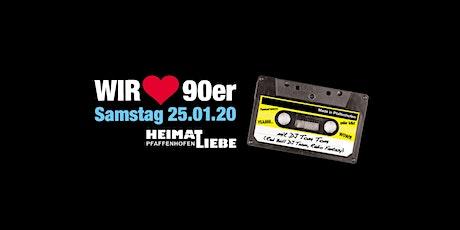 Wir lieben 90er - Pfaffenhofens größte 90er Party I Januar 2020! Tickets