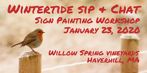 Wintertide Sip & Chat - Sign Painting Workshop at Willow Spring Vineyards