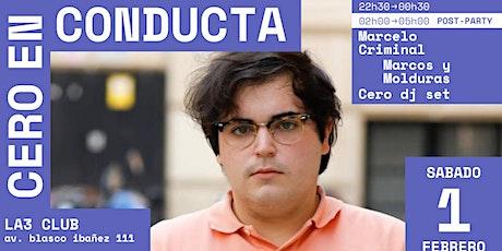 Cero en conducta : Marcelo Criminal + Marcos y Molduras tickets