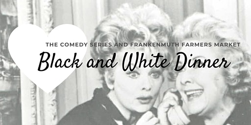 Black and White Dinner - A Throwback Tribute to Comedy