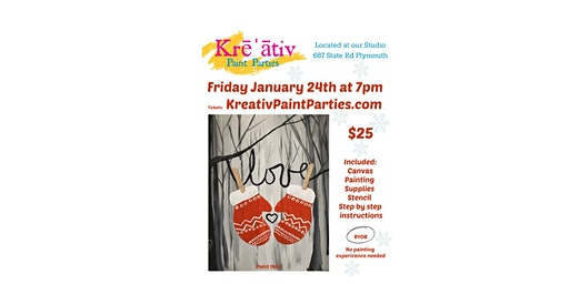 Love mittens paint party- Friday Jan. 24th at 7pm - Kreativ Studio