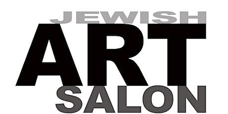 Jewish Art Salon Session January 2020 tickets