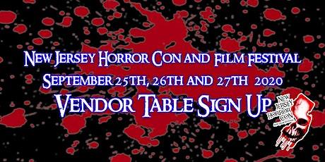Vendor Registration NJ Horror Con & Film Festival - September 2020 tickets