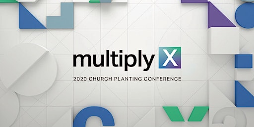 Multiply: 2020 Church Planting Conference Bristol