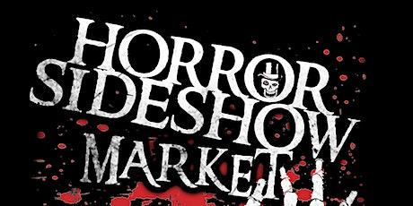 Horror Sideshow Market JUNE 2020 Vendor Sign up tickets
