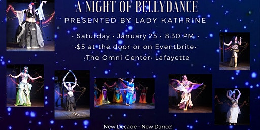 A Night Of Belly Dance, Presented by Lady Kathrine