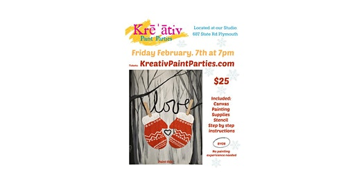 Friday Feb. 7th at 7pm - Love Mittens Paint Party- Kreativ Studio