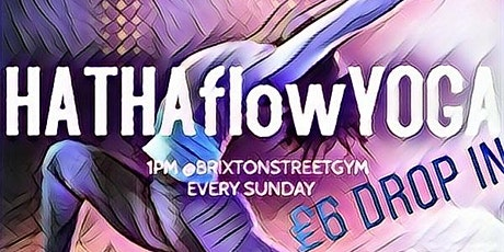 £6 Hatha Flow Yoga Classes in Brixton tickets