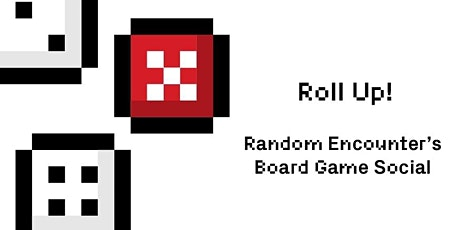 Roll Up! Board Game Social tickets
