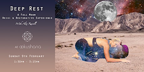 Deep Rest: A Full Moon Reiki & Restorative Experience tickets