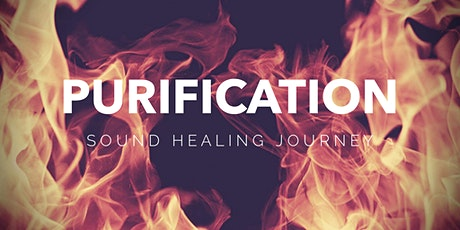 "2-Hour Sound Healing Journey + Guided Meditation -""Purification"" tickets"
