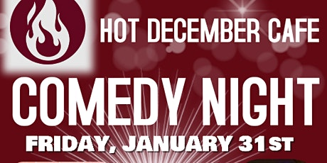 Comedy Night at Hot December  Cafe tickets