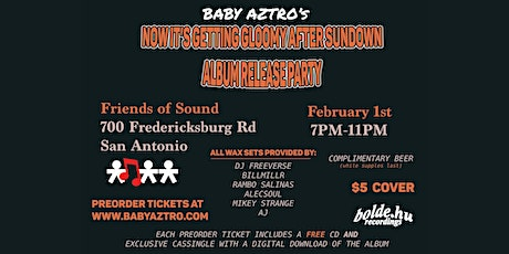 Baby Aztro's Album Release Party tickets