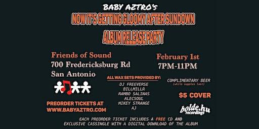 Baby Aztro's Album Release Party