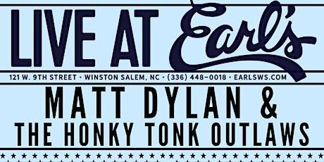 Matt Dylan & The Honky Tonk Outlaws tickets