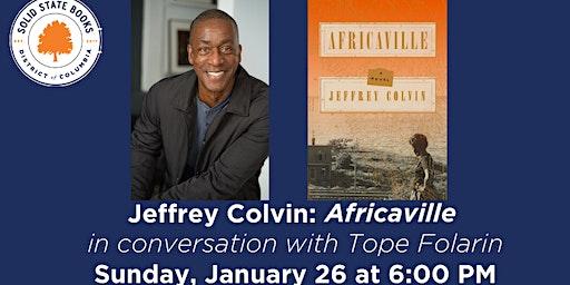 Jeffrey Colvin: Africaville