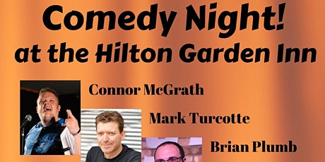 Comedy Night at The Hilton Garden Inn, Auburn tickets