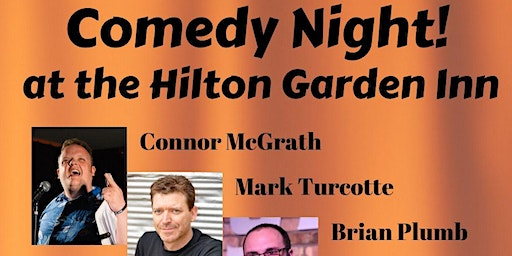 Comedy Night at The Hilton Garden Inn, Auburn