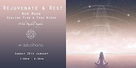 Rejuvenate & Rest: New Moon Healing Flow & Yoga Nidra tickets