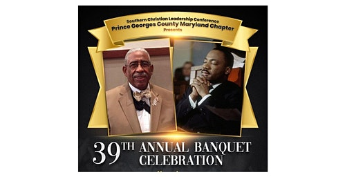Southern Christian Leadership Conference 39th Annual Banquet Celebration