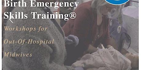 Birth Emergency Skills Training plus NRP tickets