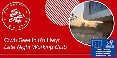 Clwb Gweithio'n Hwyr - Late Night Working Club tickets