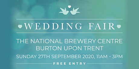 Burton Wedding Fair at The National Brewery Centre - Autumn tickets