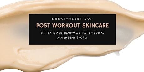 FREE Skincare Workshop tickets