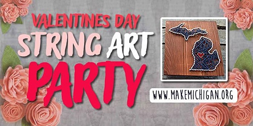 Valentines Day String Art Party - Wayland