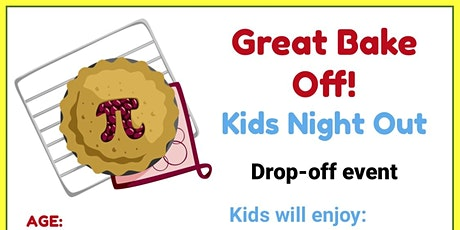 Great Bake Off Kids Night Out @Tumbles tickets