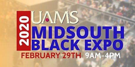 UAMS MIDSOUTH BLACK EXPO tickets