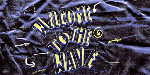 Welcome To The Wave |Back To School Party| NON-REFUNDABLE