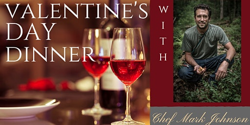 Valentine's Day Dinner at Mount Nittany Winery with Chef Mark Johnson