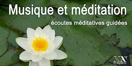 Musique et méditation : écoutes méditatives guidées billets