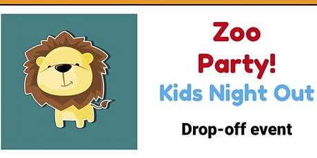 Kids Night Out  Zoo Party @Tumbles tickets