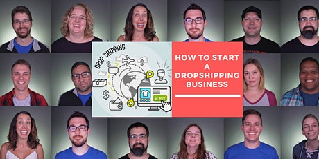 Build a Dropshipping Home Business (2020 Cash Workshop) tickets