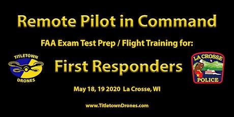 Remote Pilot: FAA Exam Test Prep / Flight Training for First Responders-La Crosse tickets