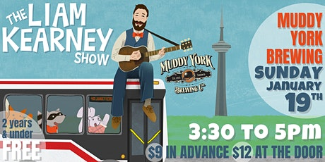 The Liam Kearney Show at Muddy York Brewing tickets