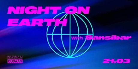 Night On Earth (with Sansibar) tickets