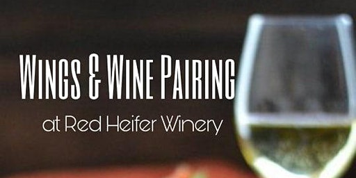 Wings and Wine Pairing at Red Heifer Winery