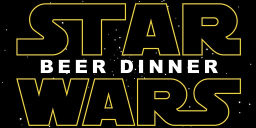 Star Wars:  Beer Dinner