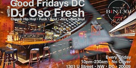 Good Fridays DC with DJ Oso Fresh tickets