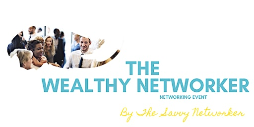 January Entrepreneurs Networking Event - Savvy Networker