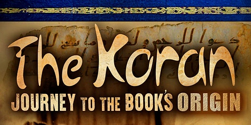 Family Movie & Discussion Night - The Koran: Journey to the Book's Origin