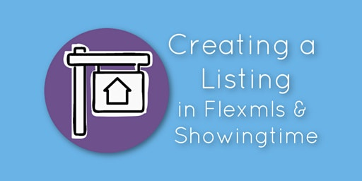 Creating a Listing in FlexMLS & Showingtime