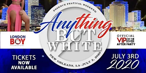 ESSENCE FEST Anything But White