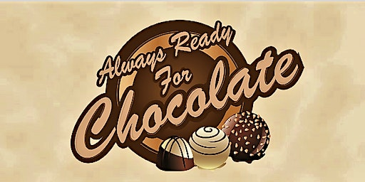 Always Ready for Chocolate 2020